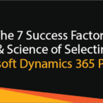 Factors to select the top Microsoft Dynamics 365 Partner in India, US, UK, Australia, Germany