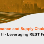 Microsoft D365 Finance and Supply Chain Integration PART II – Leveraging REST Framework